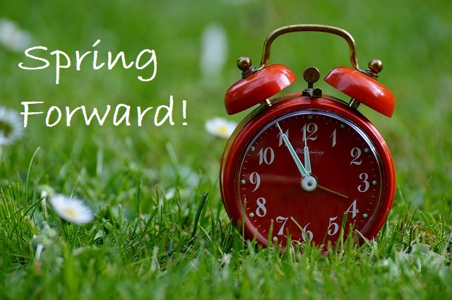 Spring Forward! Daylight Saving Time Begins March 10