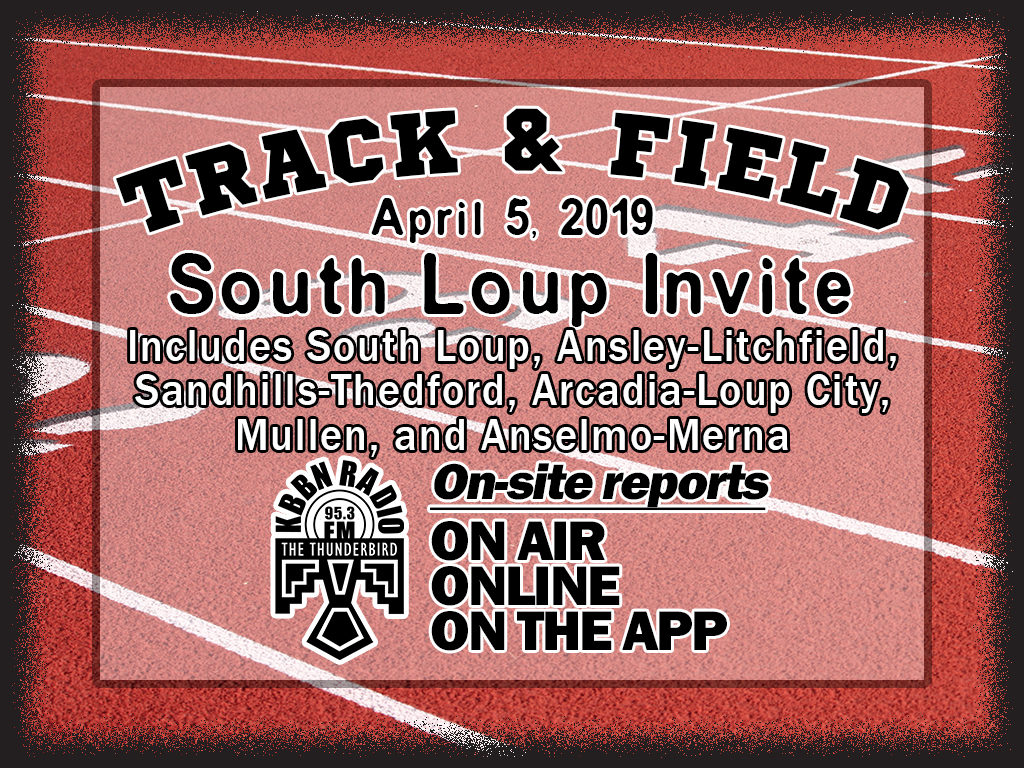 Reports From South Loup and Broken Bow Track Meets on KBBN