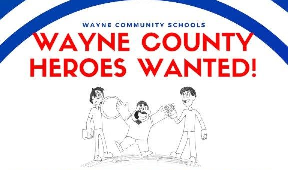 Hero's Wanted In Wayne County, Nomination Period Ends April 12 | WDN