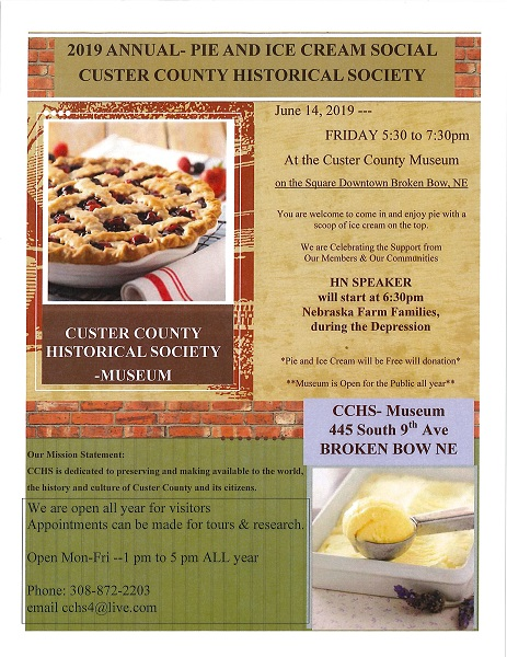 Custer County Historical Society 2019 Pie And Ice Cream Social This Friday!