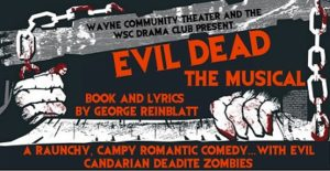 Wayne Community Theater To Present Evil Dead The Musical
