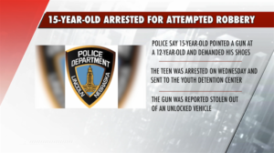 15-year-old arrested for attempted robbery of 12-year-old