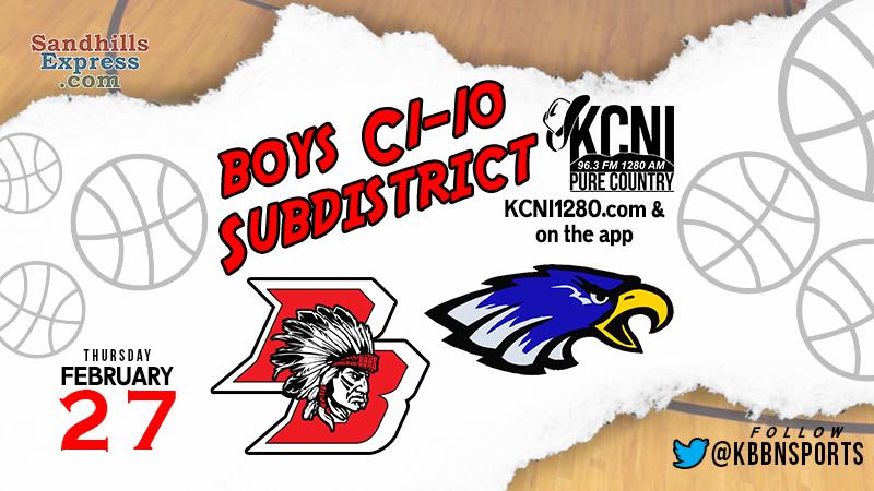 Area Boys Subdistrict Finals Tonight / Broken Bow vs O'Neill on KCNI / Anselmo-Merna vs Burwell on KBBN