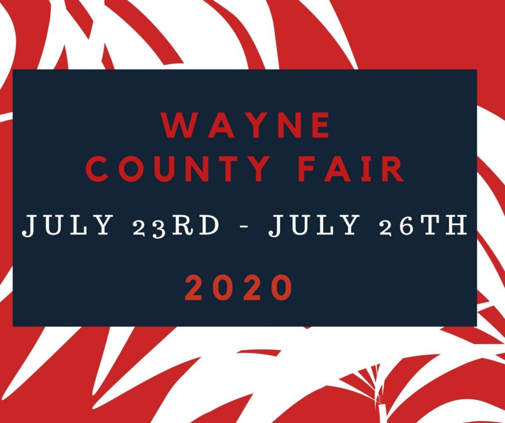 Ag Society Delays Presale Of Wayne County Fair Passes Until Later Date, Fair Still Scheduled For July 23 – 26