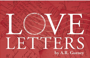 Pulitzer Nominated Play 'Love Letters' Being Performed On Friday In Wayne, In Wakefield Saturday