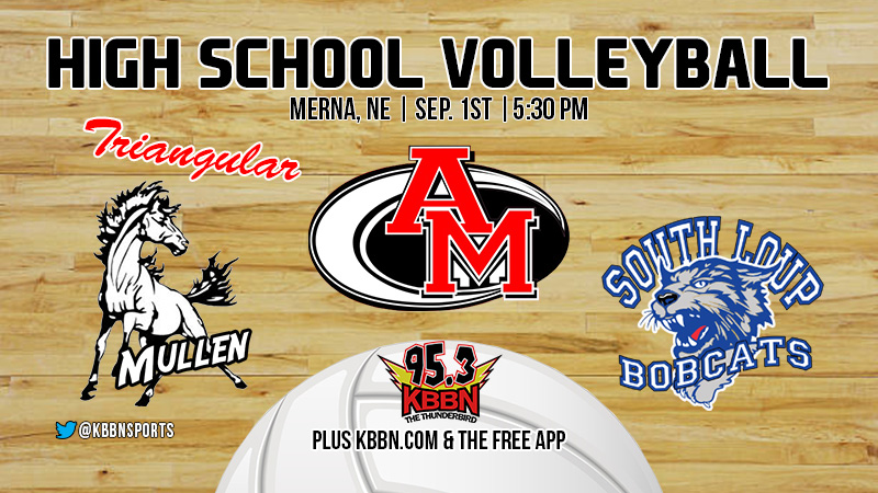 Varsity Volleyball on KBBN – AM Triangular with Anselmo-Merna, South Loup, and Mullen