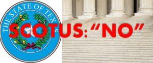 Supreme Court Denies Texas Election Challenge