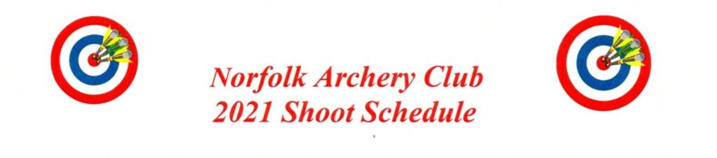 Norfolk Archery Club Releases 2021 Shoot Schedule