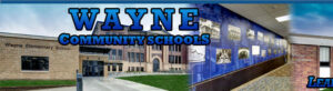 Wayne Community Schools Superintendent Previews Saturday Graduation, Masks Now Recommended