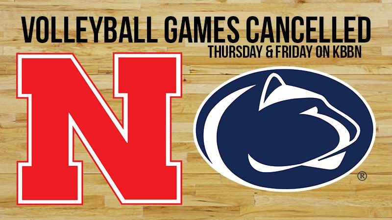 Nebraska / Penn State Volleyball Matches Cancelled