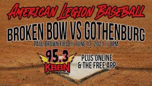 Broken Bow American Legion Baseball vs Gothenburg on KBBN