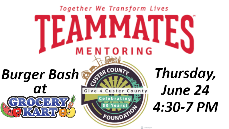 Give 4 Custer County: Teammates Burger Bash 4:30-7 PM Thursday
