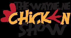 Chicken Show To Take Over Wayne America July 9 – 11