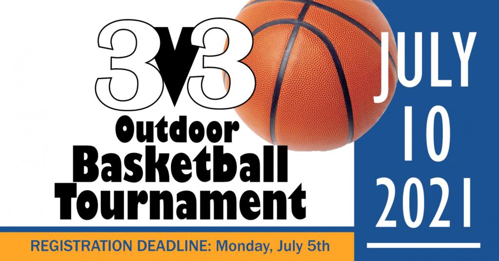 Activity Center Offering 3V3 Outdoor Basketball Tournament, Deadline To Register Is July 5
