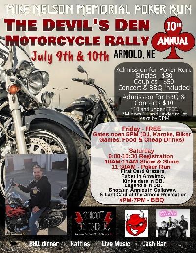 Mike Nelson Memorial Poker Run & 10th Annual Devil's Den Motorcycle Rally