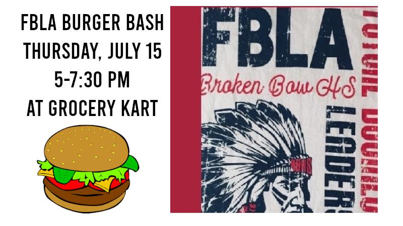 FBLA Burger Bash Thursday, July 15, 5-7:30 PM