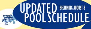Wayne Aquatic Center Pool Update Starting August 8