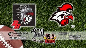 Friday Night Football - Broken Bow vs Ord on KCNI and KBBN