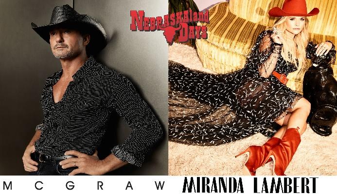Tim McGraw and Miranda Lambert to Perform at NEBRASKAland DAYS 2022