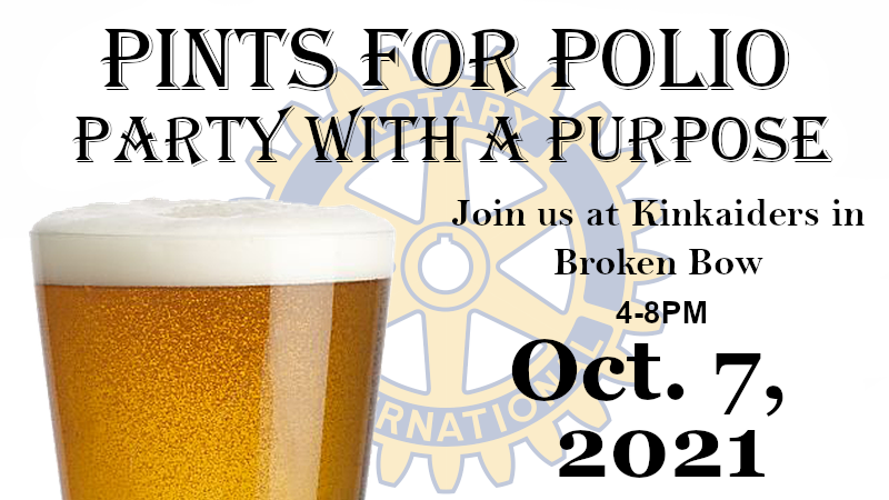End Polio Now: Broken Bow Area Rotary Polio Panel Wednesday, Pints For Polio Thursday